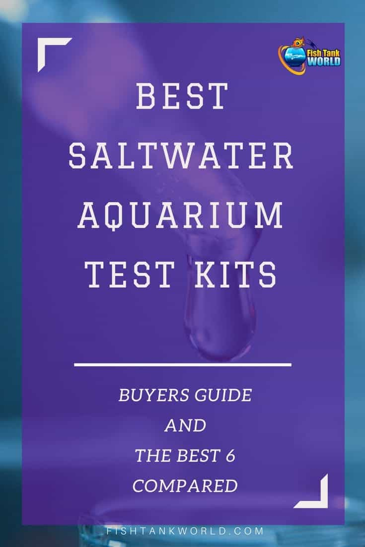 Saltwater Aquarium Test Kits: Ultimate Guide and Best of 2021 Reviewed